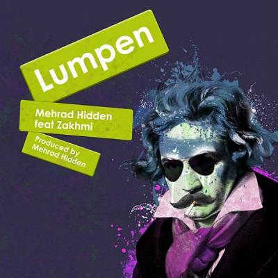 آهنگ مهراد هیدن و زخمی به نام لومپن